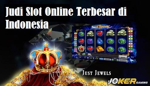 Judi Slot OnlineTerbesar di Indonesia