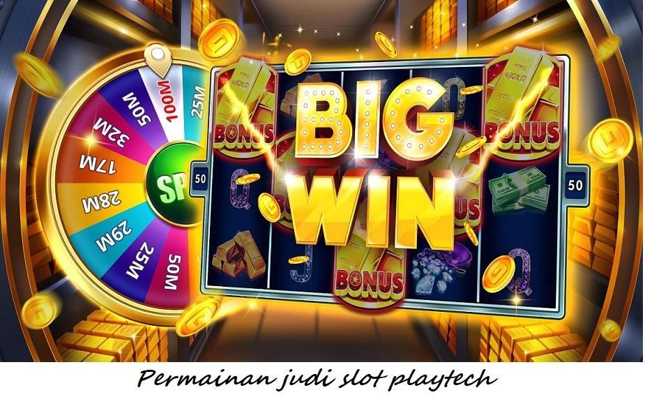 Permainan judi slot playtech